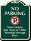 Custom No Parking, Tow-Away Warning Signature Sign