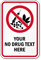 Customized No Drug Text Graphic Sign