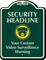 Customized Video Surveillance Warning Signature Sign