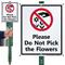 Do Not Pick The Flowers Lawnboss Sign