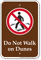 Do Not Walk On Dunes Campground Sign
