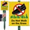 Do Not Walk On Grass Lawnboss Sign