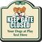 Keep Gate Closed Custom Signature Sign