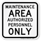 Maintenance Authorized Personnel Sign