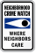 Where Neighbors Care Crime Watch Sign
