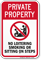 No Loitering Smoking Sitting, Private Property Sign
