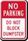 No Parking - Do Not Block Dumpster Sign