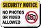 Security Notice No Photos Video Sign