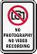 No Photography No Video Recording Sign
