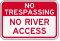 No River Access No Trespassing Sign