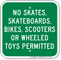 No Skates Skateboards Permitted No Skateboarding Sign