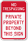 No Trespassing Private Property Sign