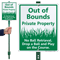 Out Of Bounds Private Property Sign