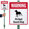 Warning Pit Bull Guard Dog LawnBoss™ Signs