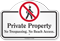 Private Property No Trespassing No Beach Dome Top Sign