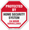 Protected By Home Security System Surveillance Sign
