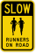 Runners On Road Sign