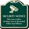 Security Notice Video Surveillance Signature Sign