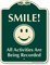 Smile All Activities Are Being Recorded Sign