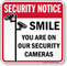 Smile You Are On Our Security Cameras Sign