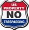 US Property No Trespassing Shield Sign