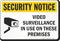 Security Notice Video Surveillance Security Sign