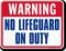 Warning No Lifeguard On Duty Pool Sign