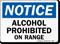 OSHA Alcohol Prohibited On Range Sign
