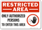 Restricted Area Authorized Persons  Sign