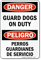 Bilingual OSHA Danger Guard Dogs On Duty Sign