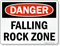 Danger: Falling Rock Zone Danger Sign