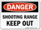 Shooting Range Keep Out Sign