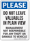 Do Not Leave Valuables In Plain View Notice Sign