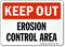 Erosion Control Area Keep Out Sign