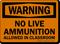 No Live Ammunition Allowed Warning Sign