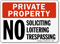 Private Property Soliciting Loitering Trespassing Sign