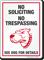No Soliciting No Trespassing Funny Dog Warning Sign