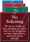 No Soliciting Showcase Sign