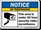 No Trespassing Area Under Surveillance Notice Sign