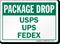 Package Drop USPS UPS FEDEX Sign