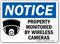 Property Monitored By Wireless Cameras Notice Sign