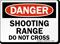 Shooting Range Do Not Cross Danger Sign