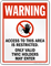 Warning, Only Valid TWIC Holders May Enter Sign