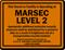 Vessel Facility Operating At Marsec Level 2 Sign