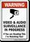 Video & Audio Surveillance In Progress Warning Sign