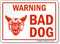 Bad Dog Warning Sign