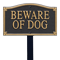 Beware Of Dog Statement Plaque